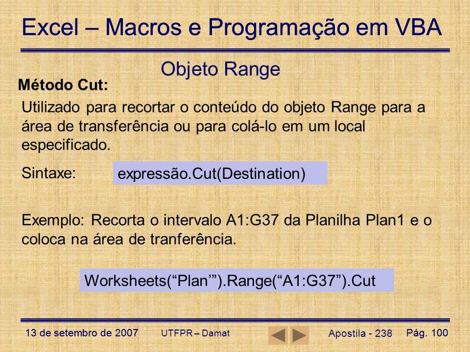 Objeto Range Método Cut: