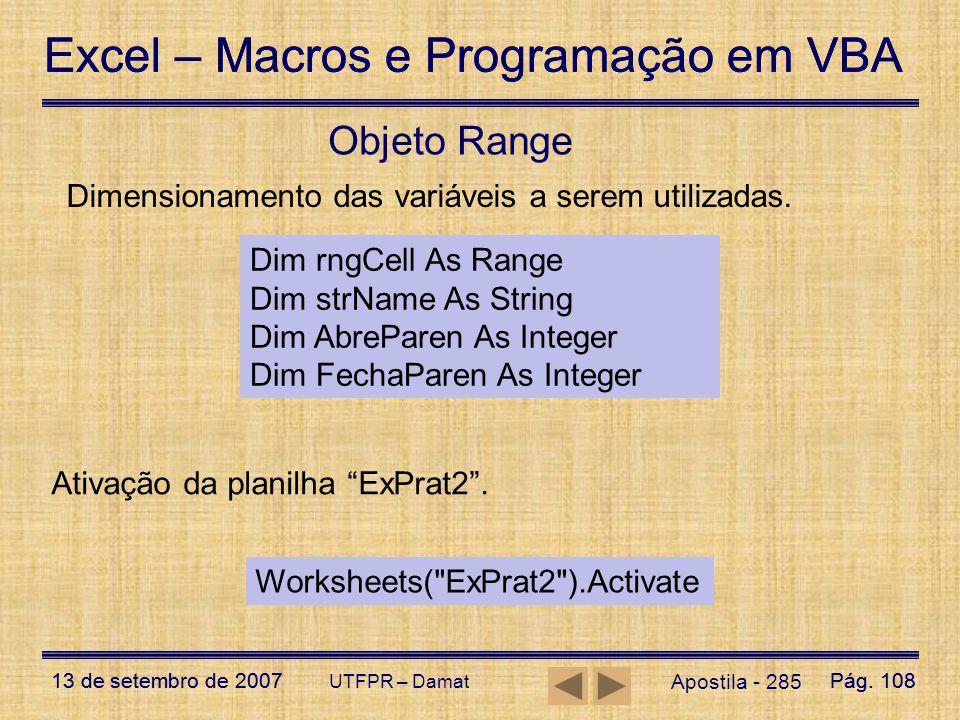 Objeto Range Dimensionamento das variáveis a serem utilizadas.