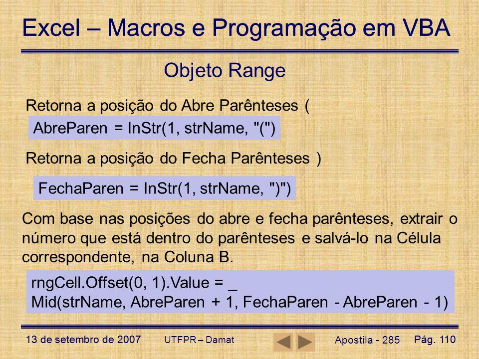 Objeto Range Retorna a posição do Abre Parênteses (