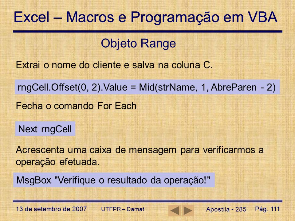 Objeto Range Extrai o nome do cliente e salva na coluna C.