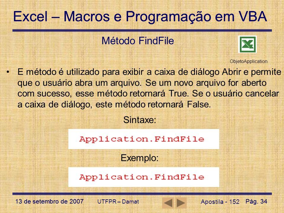 Método FindFile Sintaxe: Exemplo: