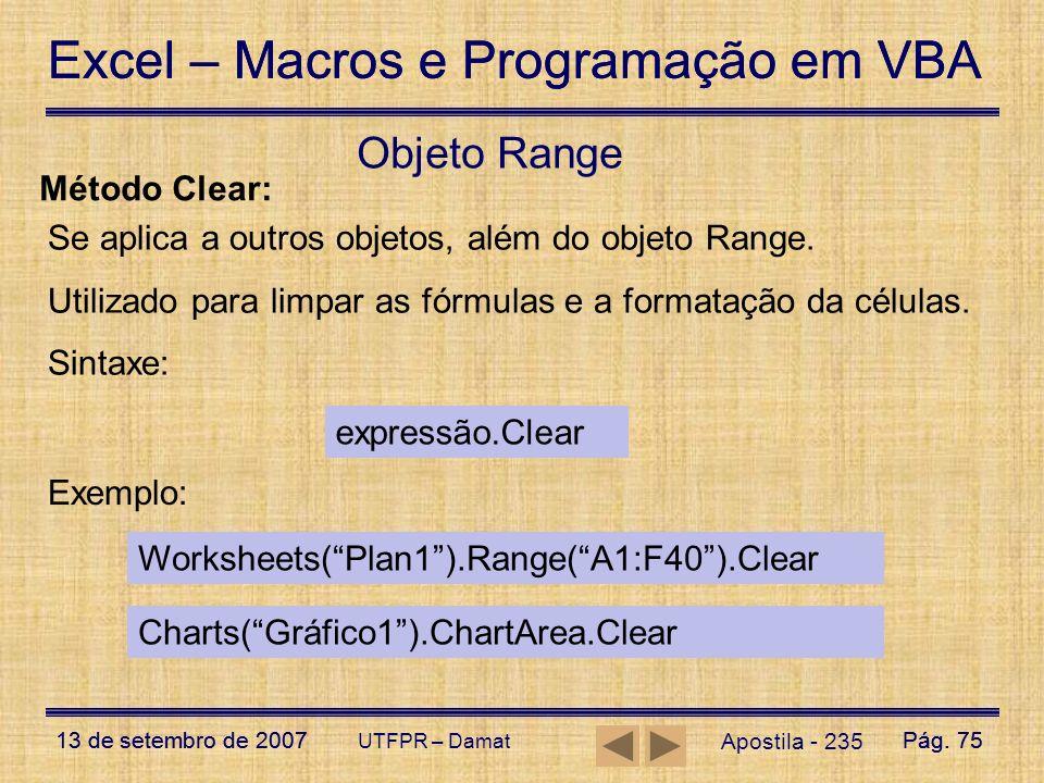 Objeto Range Método Clear: