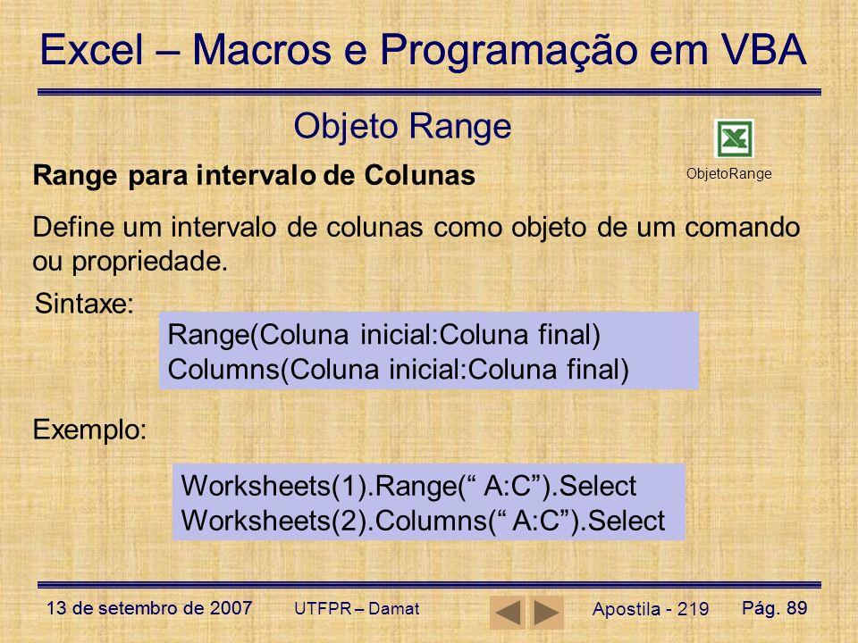 Objeto Range Range para intervalo de Colunas