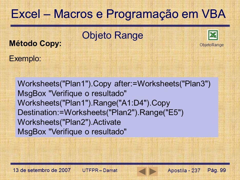 Objeto Range Método Copy: Exemplo: