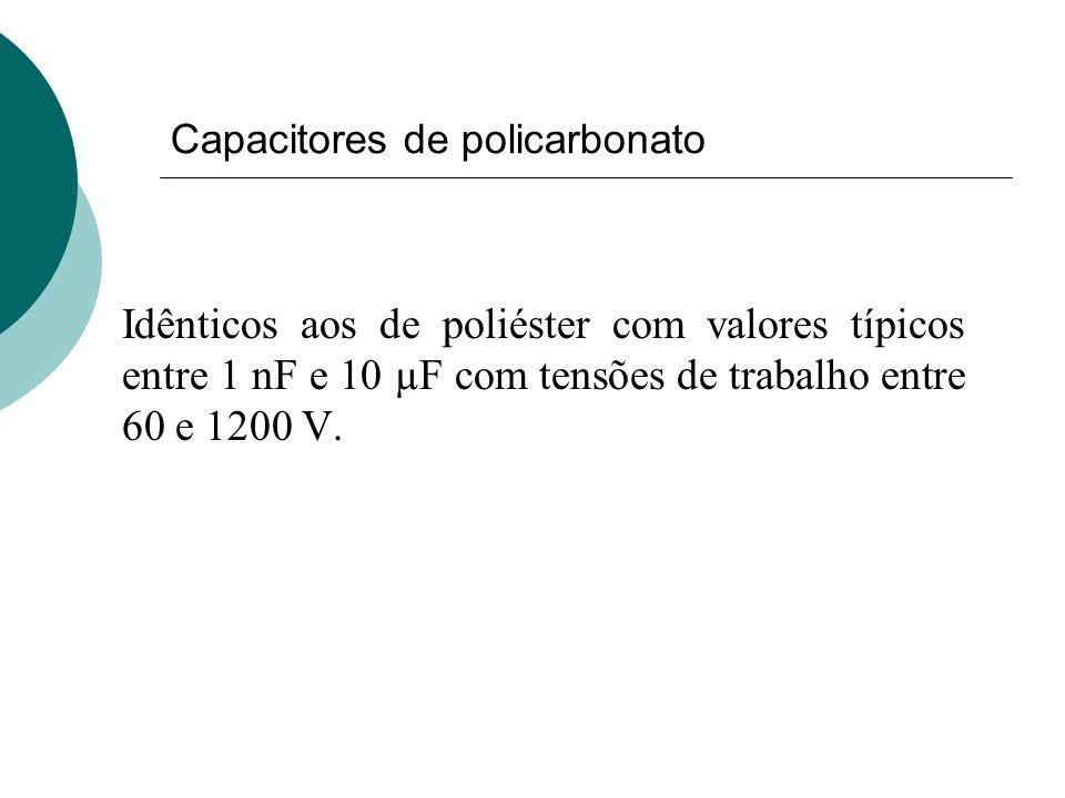 Capacitores de policarbonato