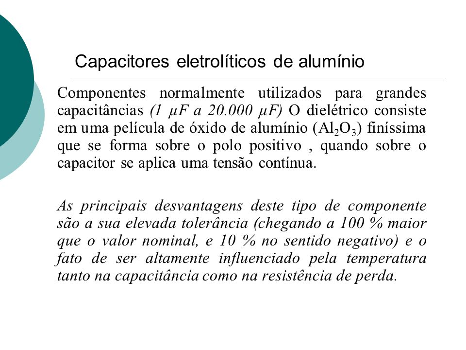 Capacitores eletrolíticos de alumínio