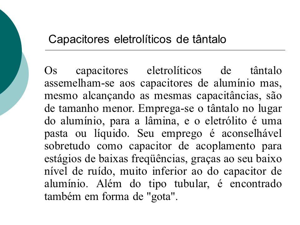 Capacitores eletrolíticos de tântalo