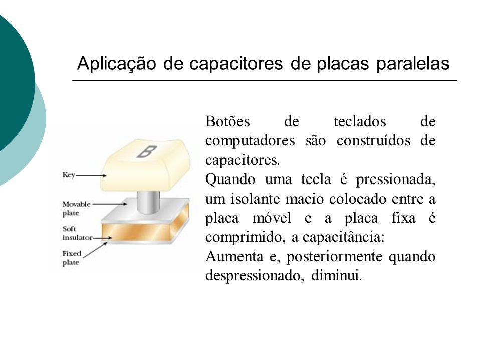 Aplicação de capacitores de placas paralelas