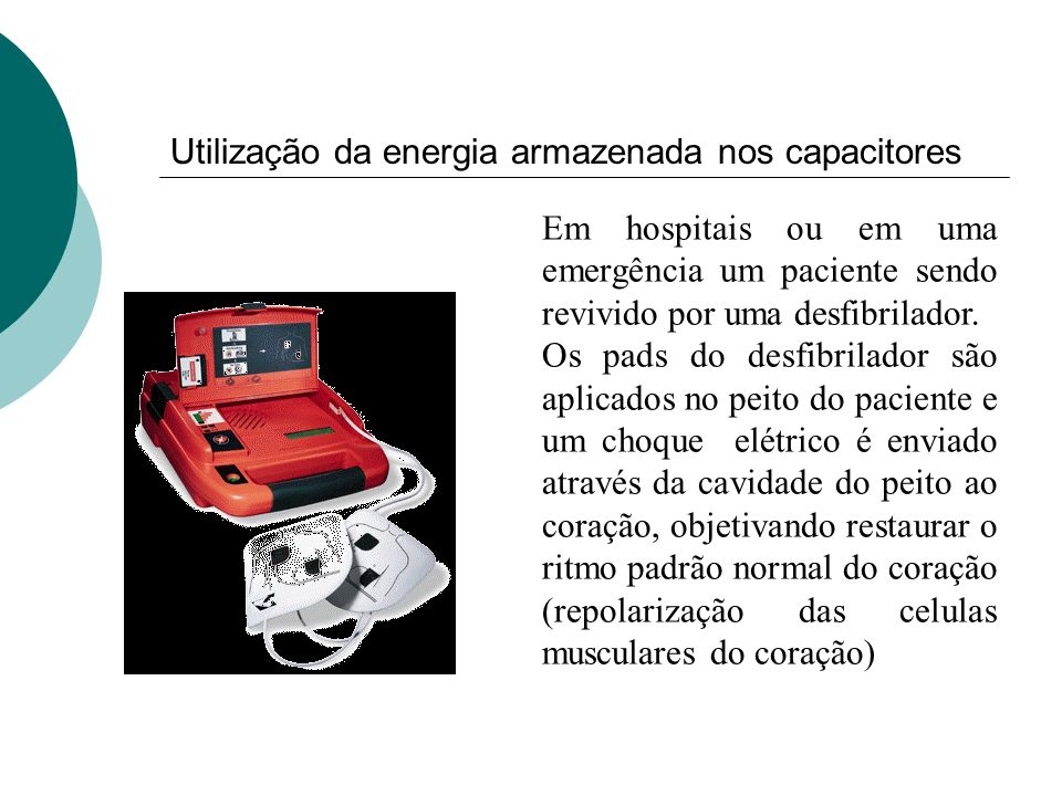 Utilização da energia armazenada nos capacitores