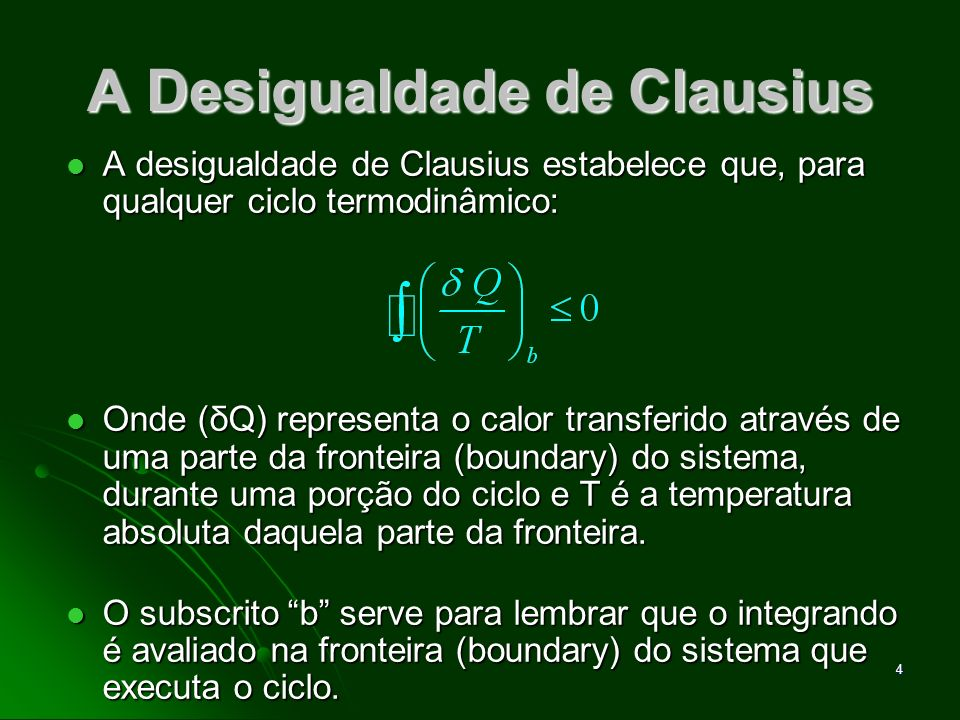 A Desigualdade de Clausius