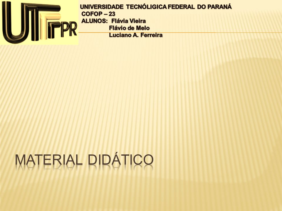 Material didático UNIVERSIDADE TECNÓLIGICA FEDERAL DO PARANÁ