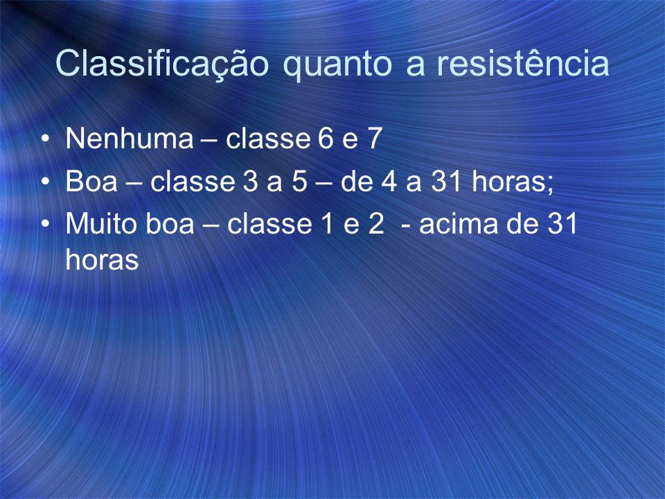 Classificação quanto a resistência