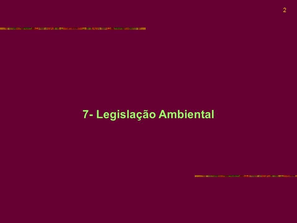 7- Legislação Ambiental