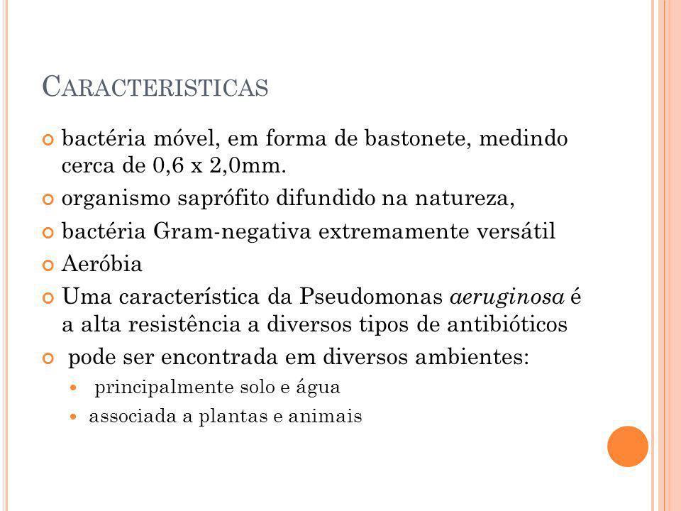 Caracteristicas bactéria móvel, em forma de bastonete, medindo cerca de 0,6 x 2,0mm. organismo saprófito difundido na natureza,