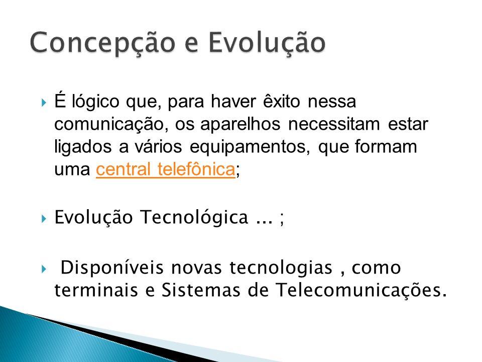 Concepção e Evolução