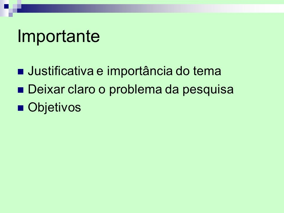 Importante Justificativa e importância do tema