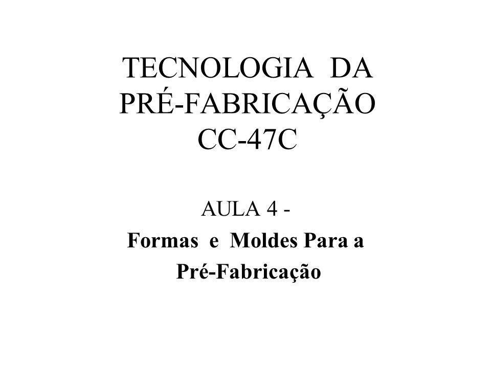 TECNOLOGIA DA PRÉ-FABRICAÇÃO CC-47C