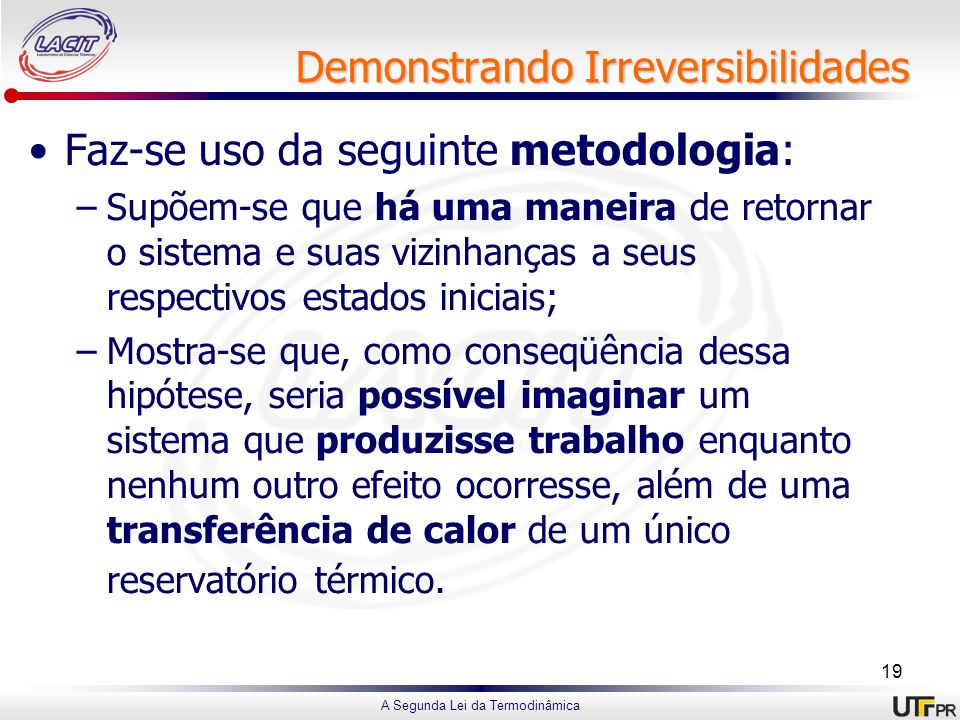 Demonstrando Irreversibilidades