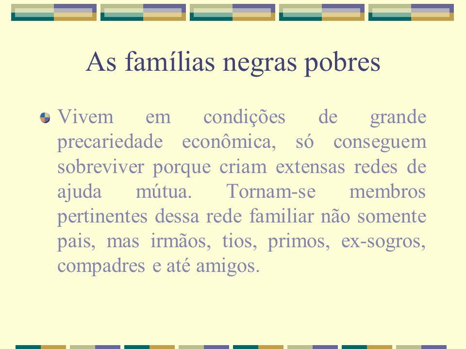 As famílias negras pobres