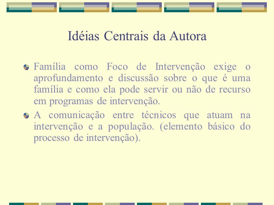 Idéias Centrais da Autora