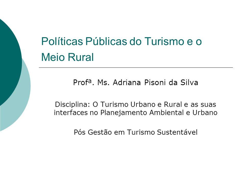 Políticas Públicas do Turismo e o Meio Rural