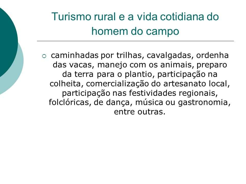 Turismo rural e a vida cotidiana do homem do campo