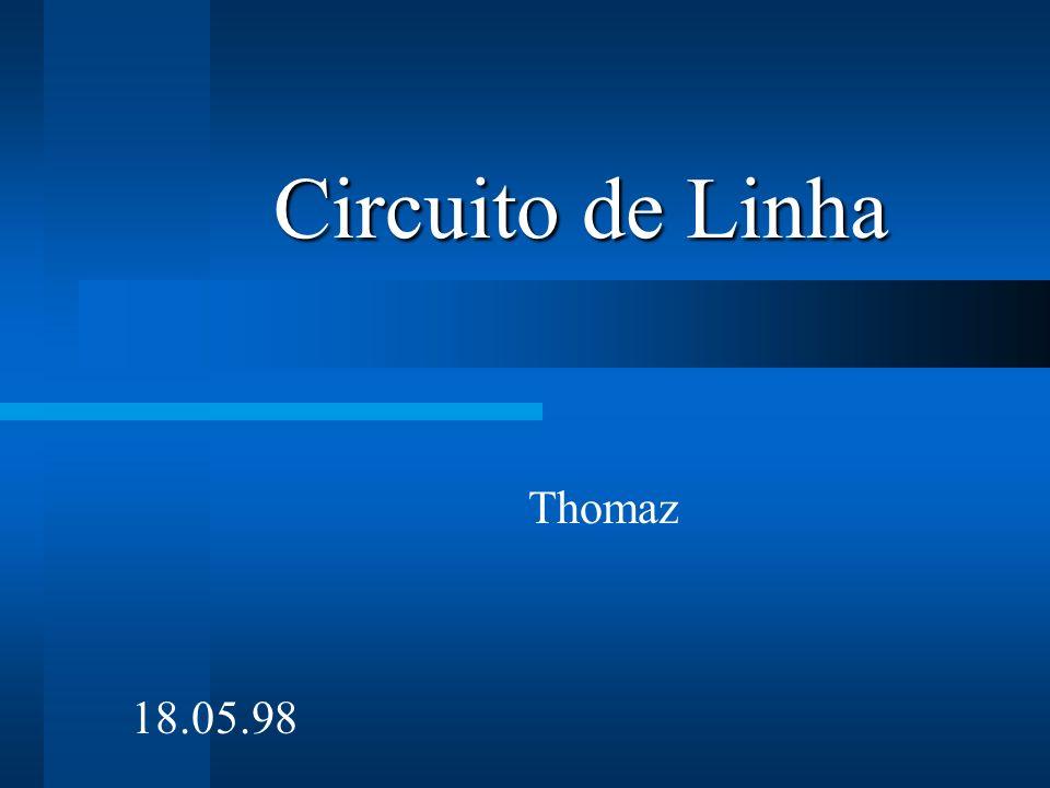 Circuito de Linha Thomaz 18.05.98