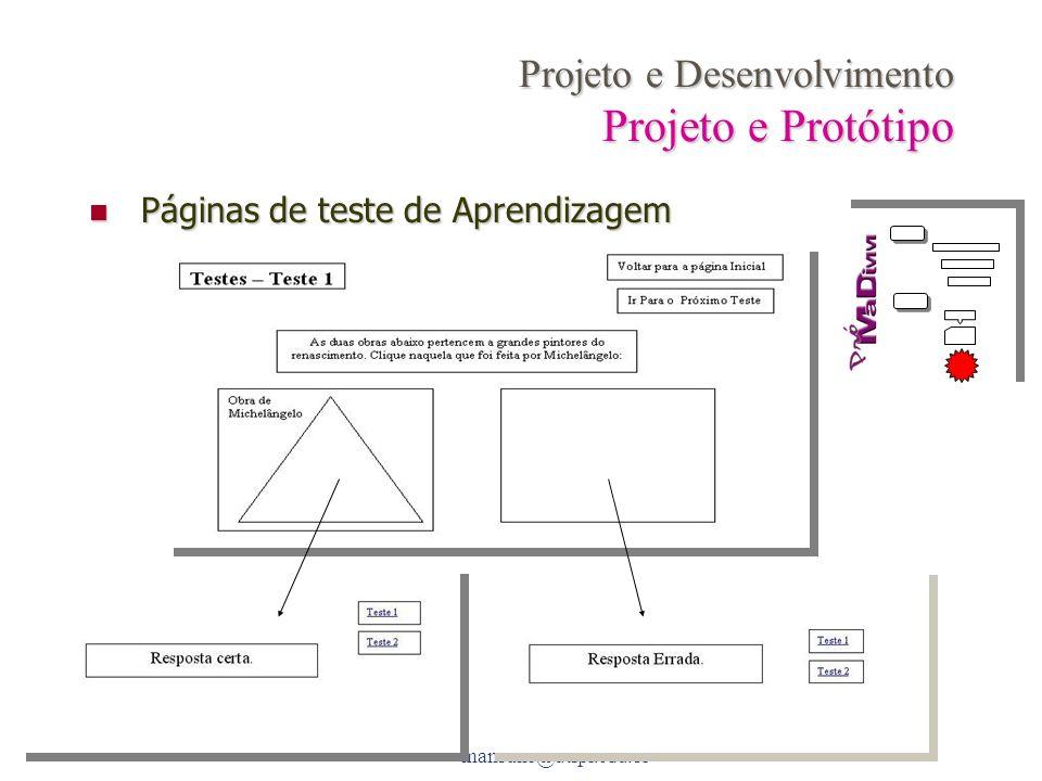 Projeto e Desenvolvimento Projeto e Protótipo