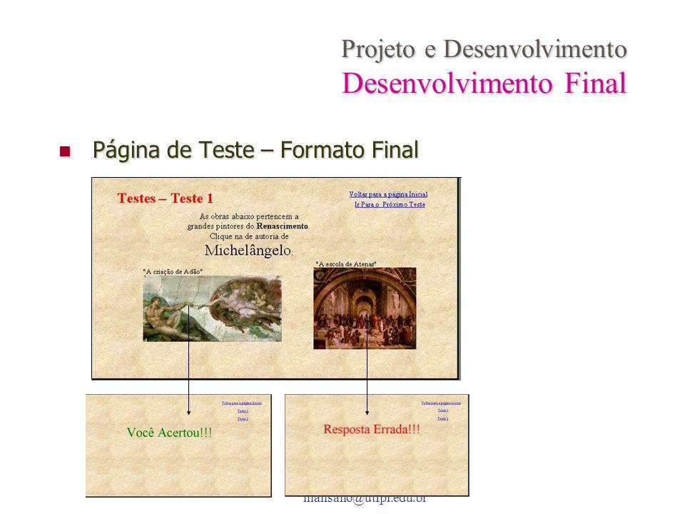 Projeto e Desenvolvimento Desenvolvimento Final