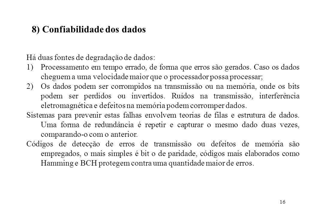8) Confiabilidade dos dados