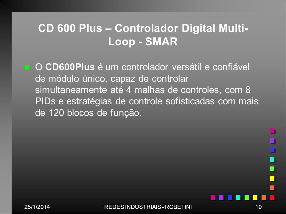 CD 600 Plus – Controlador Digital Multi-Loop - SMAR