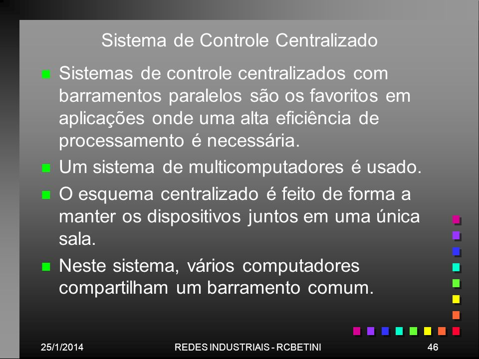 Sistema de Controle Centralizado