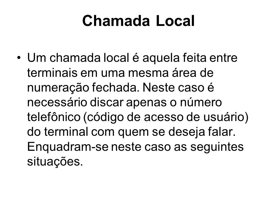 Chamada Local