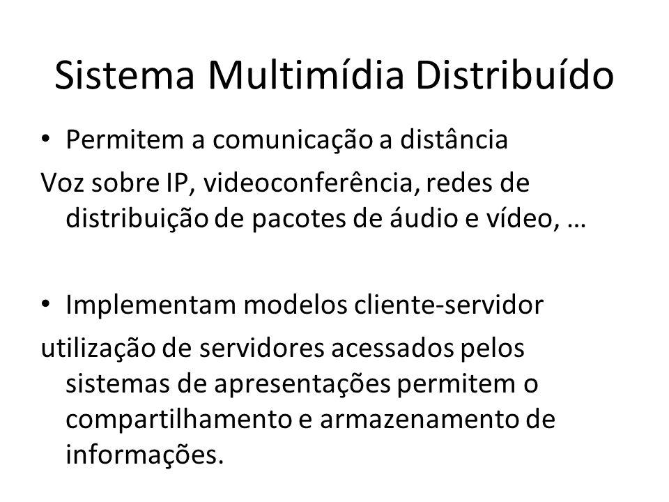 Sistema Multimídia Distribuído