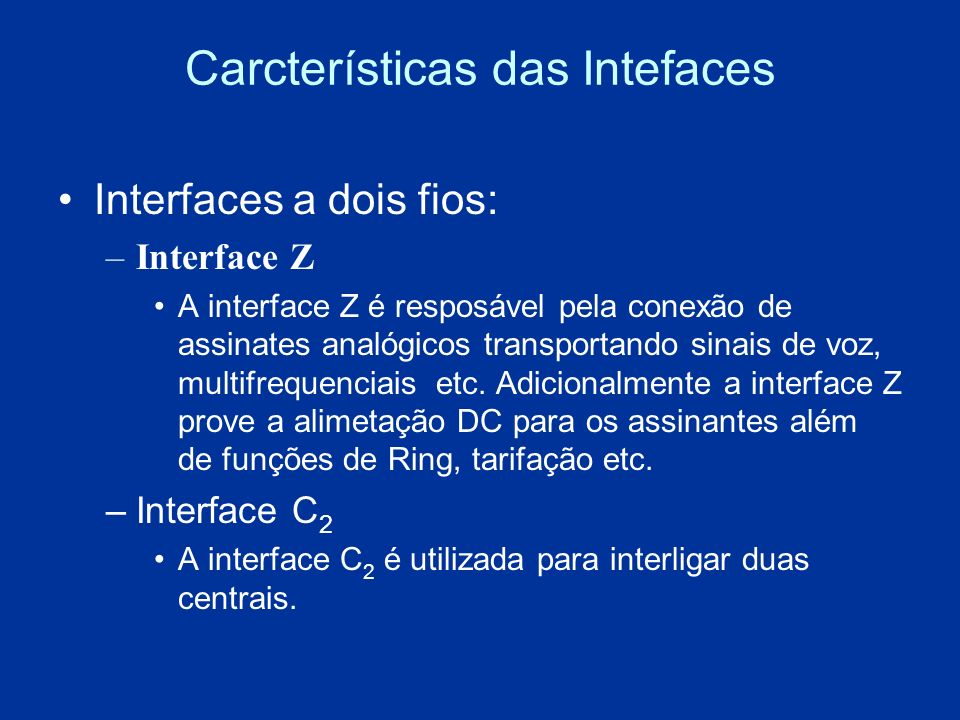 Carcterísticas das Intefaces