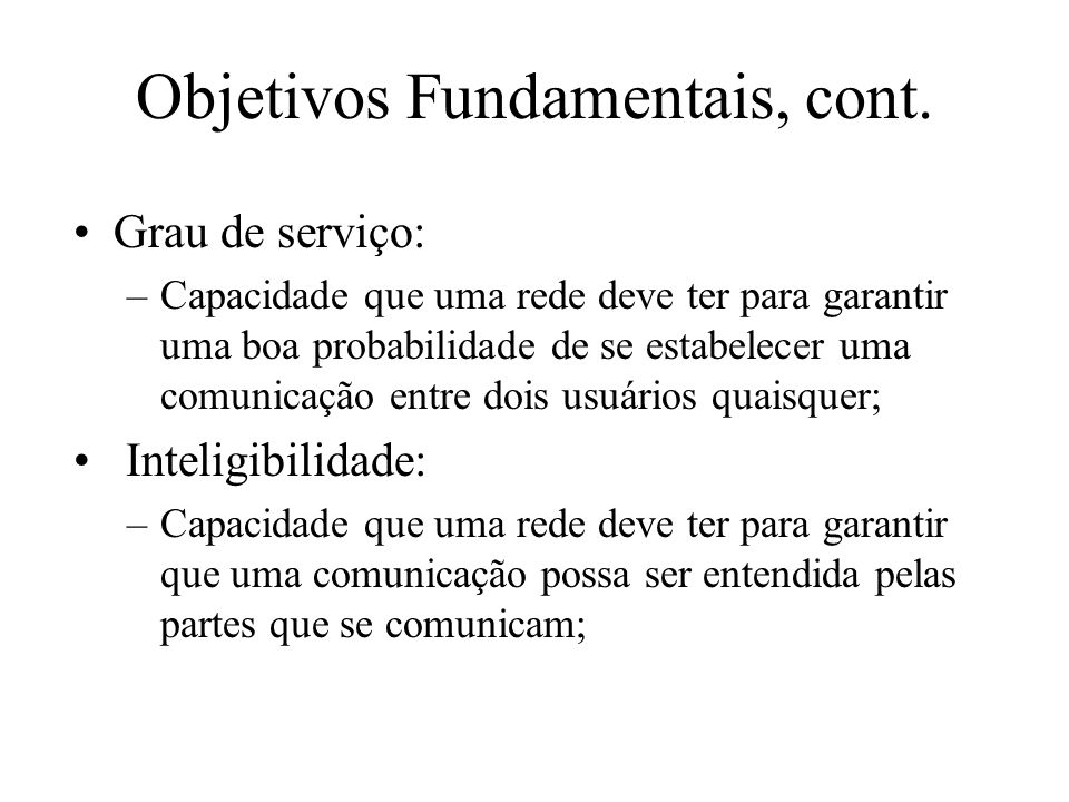 Objetivos Fundamentais, cont.