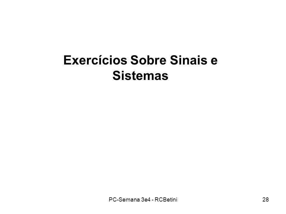 Exercícios Sobre Sinais e Sistemas