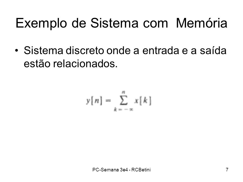 Exemplo de Sistema com Memória