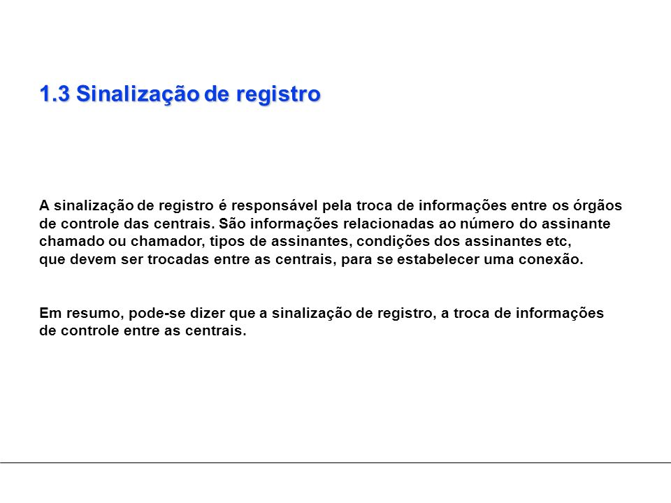 1.3 Sinalização de registro