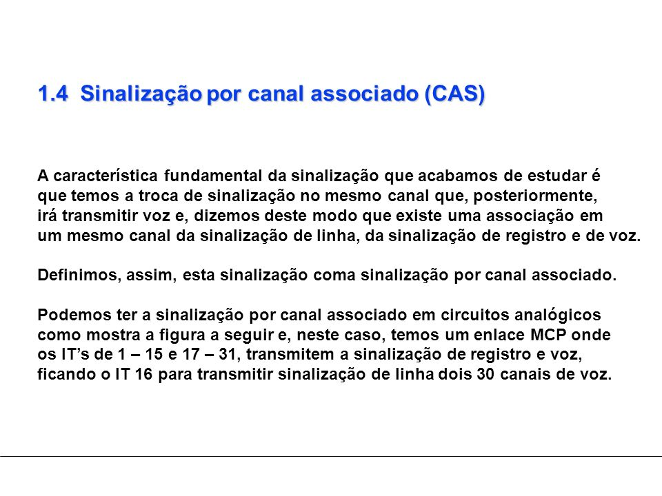 1.4 Sinalização por canal associado (CAS)