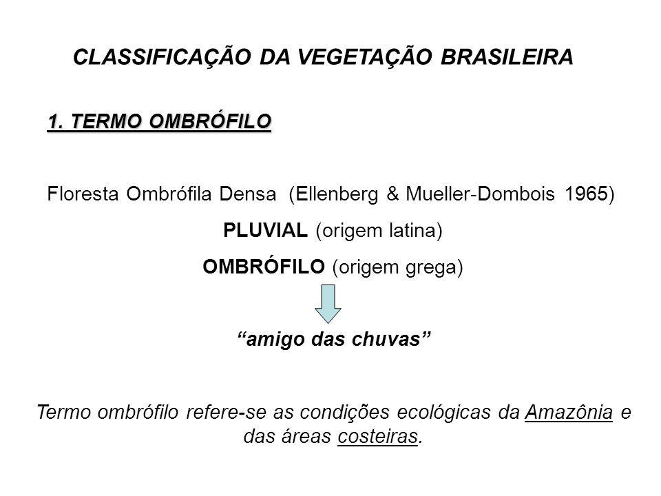 CLASSIFICAÇÃO DA VEGETAÇÃO BRASILEIRA