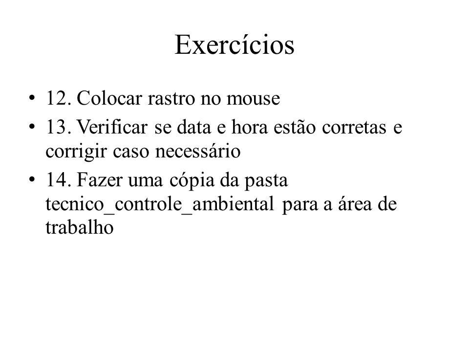 Exercícios 12. Colocar rastro no mouse