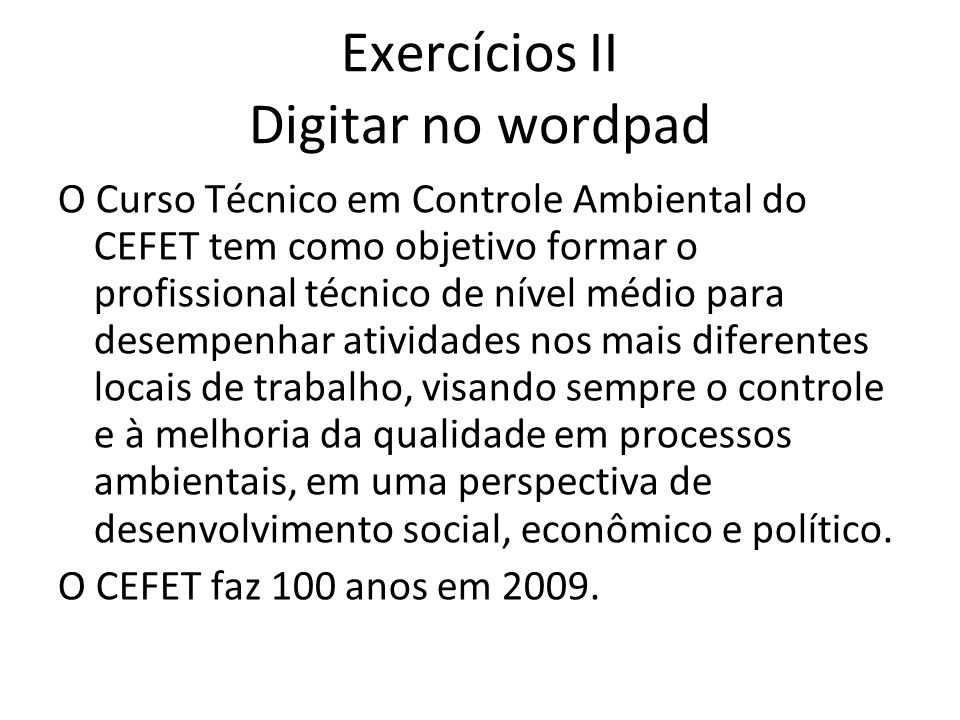 Exercícios II Digitar no wordpad