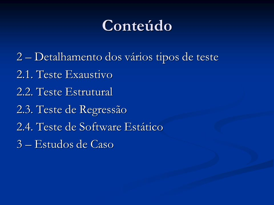 Conteúdo 2 – Detalhamento dos vários tipos de teste
