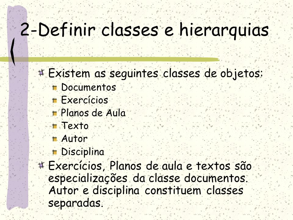 2-Definir classes e hierarquias
