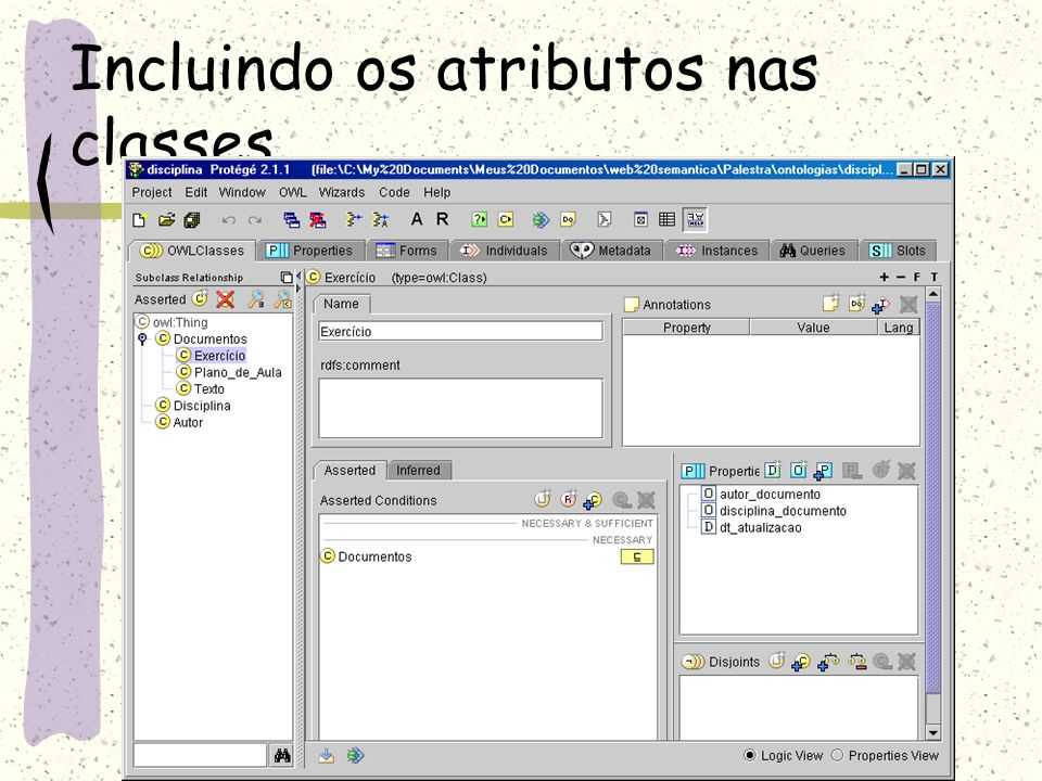 Incluindo os atributos nas classes