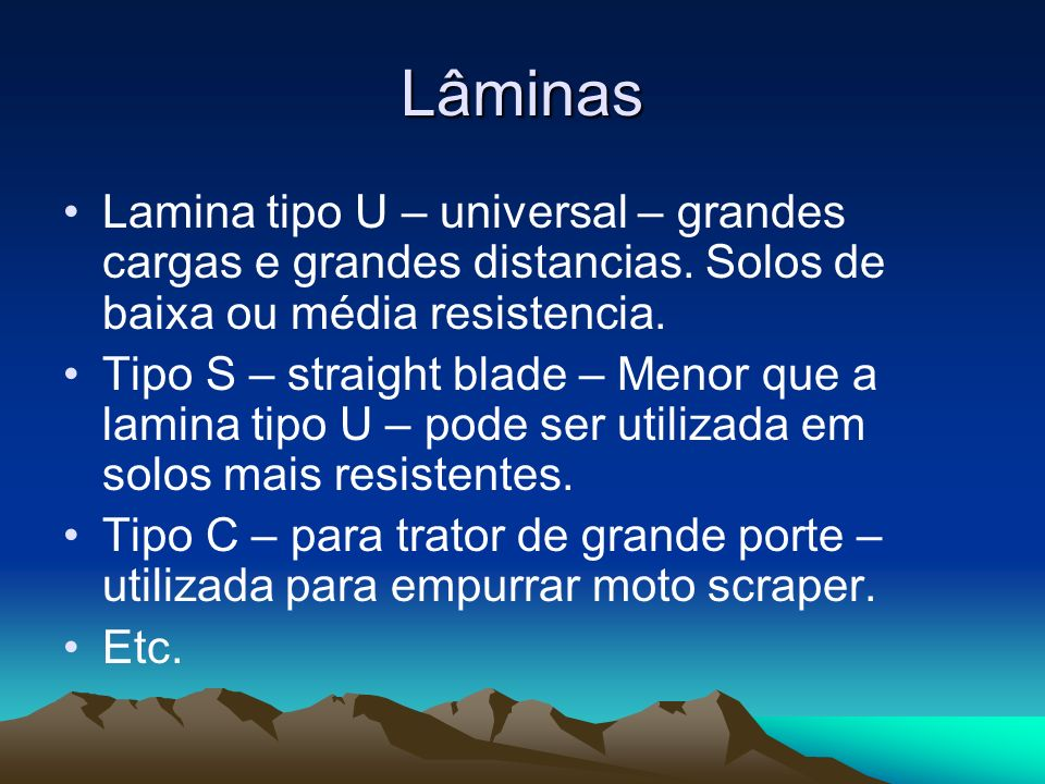 LâminasLamina tipo U – universal – grandes cargas e grandes distancias. Solos de baixa ou média resistencia.