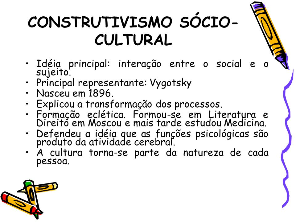 CONSTRUTIVISMO SÓCIO-CULTURAL