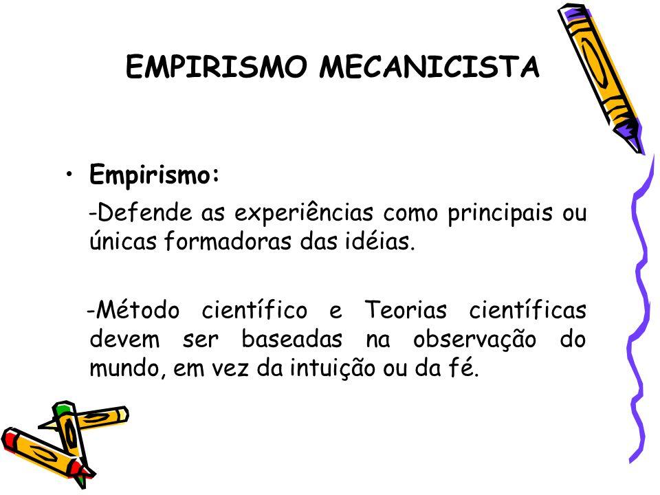 EMPIRISMO MECANICISTA