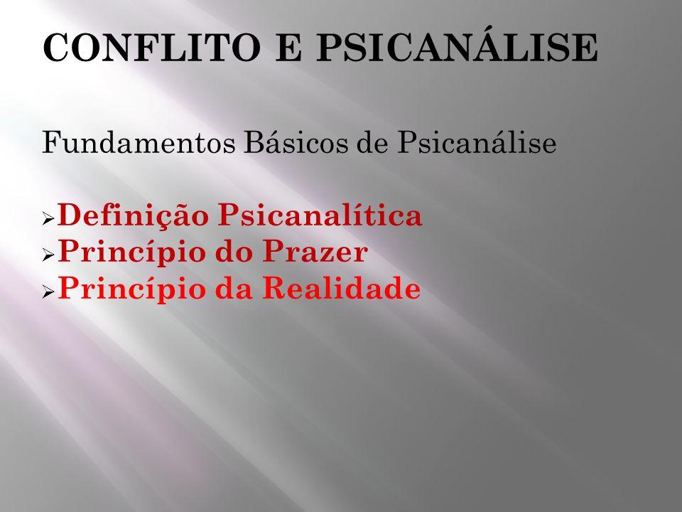 CONFLITO E PSICANÁLISE